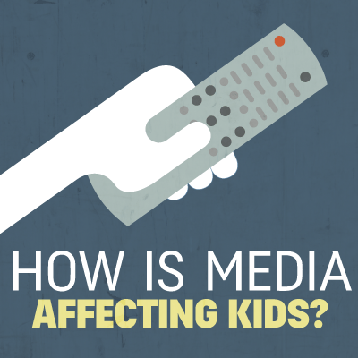 How Is Media Affecting Kids?