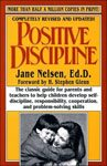 10. Positive Discipline by Jane Nelson Ed.D.