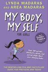 21. My Body Myself for Girls A What's Happening to My Body Quizbook and Journal by Lynda Maderas