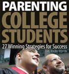35. Parenting College Students 27 Winning Strategies for Success by Dr. Debi Yohn