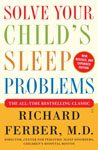 39. Solve Your Child's Sleep Problems by Richard Ferber