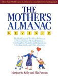 41. The Mother's Almanac by Marguerite Kelly and Elia Parsons
