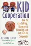 50. Kid Cooperation How to Stop Yelling