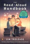 6. The Read Aloud Handbook by Jim Trelease