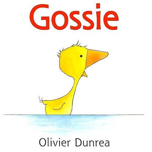 13. Gossie by Olivier Dunrea