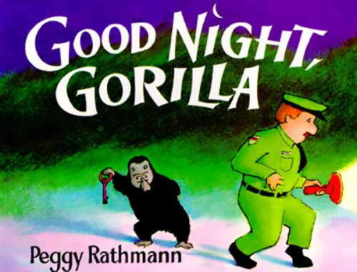 16. Good Night, Gorilla by Peggy Rathman by Peggy Rathmann
