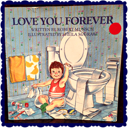19. Love You Forever by Robert Munsch