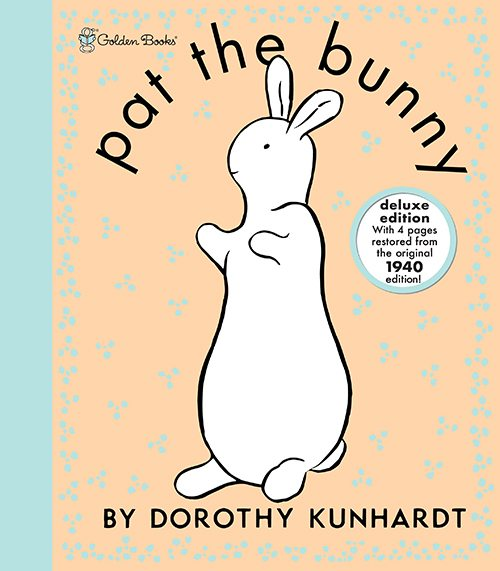23.Pat the Bunny by Dorothy Kunhardt