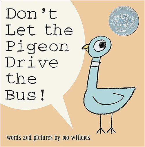 28. Don't Let the Pigeon Drive the Bus by Mo Willems
