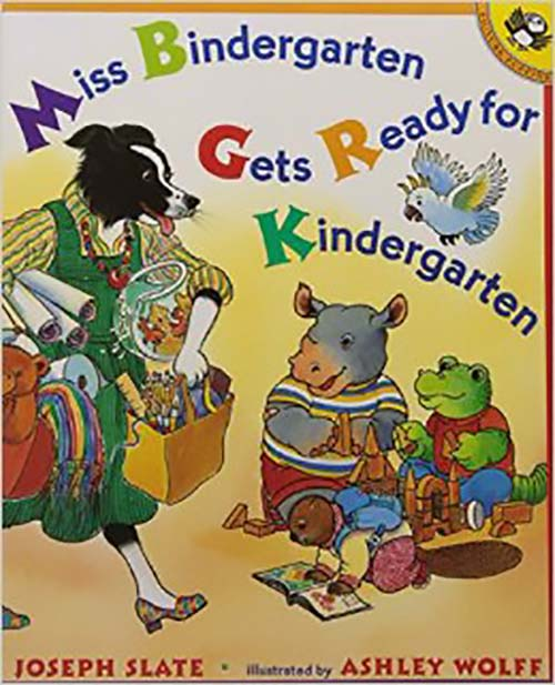 33. Miss Bindergarten Gets Ready for Kindergarten by Joseph Slate