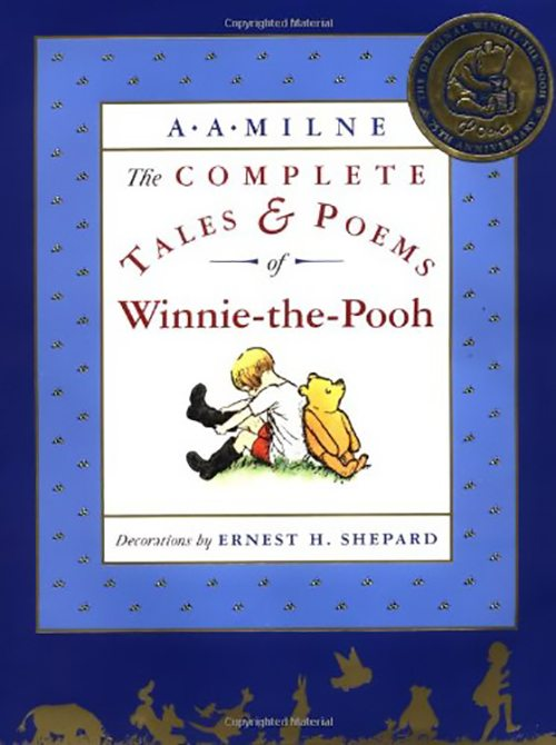 4. The Complete Tales and Poems of Winnie the Pooh by A.A. Milne