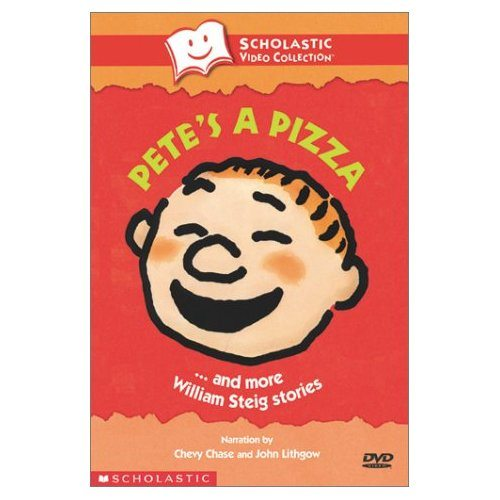 40. Pete's a Pizza by William Steig