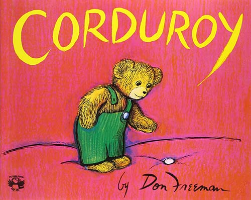 47 Corduroy by Don Freeman