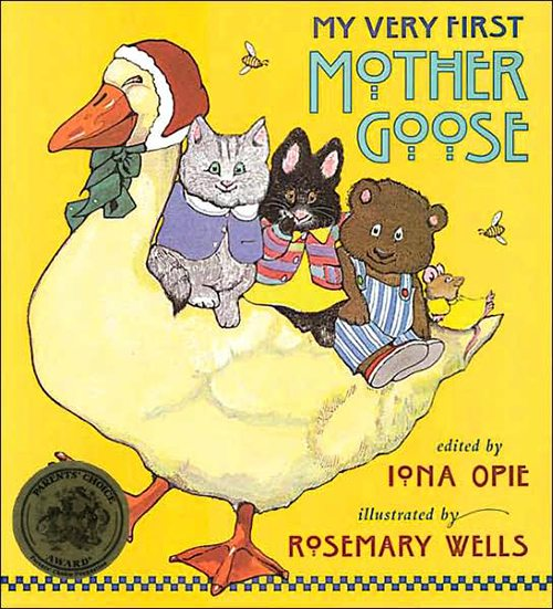 6. My Very First Mother Goose, edited by Iona Opie