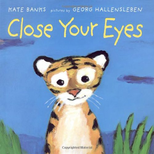 7. Close Your Eyes by Kate Banks