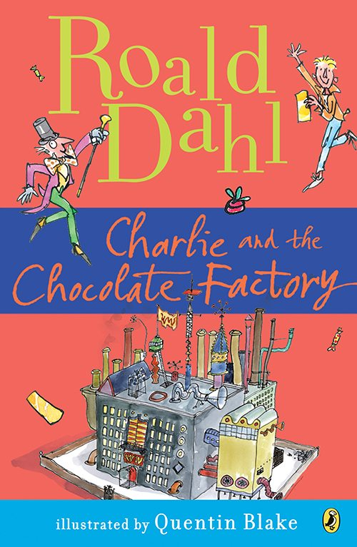 8 Charlie and the Chocolate Factory by Roald Dahl